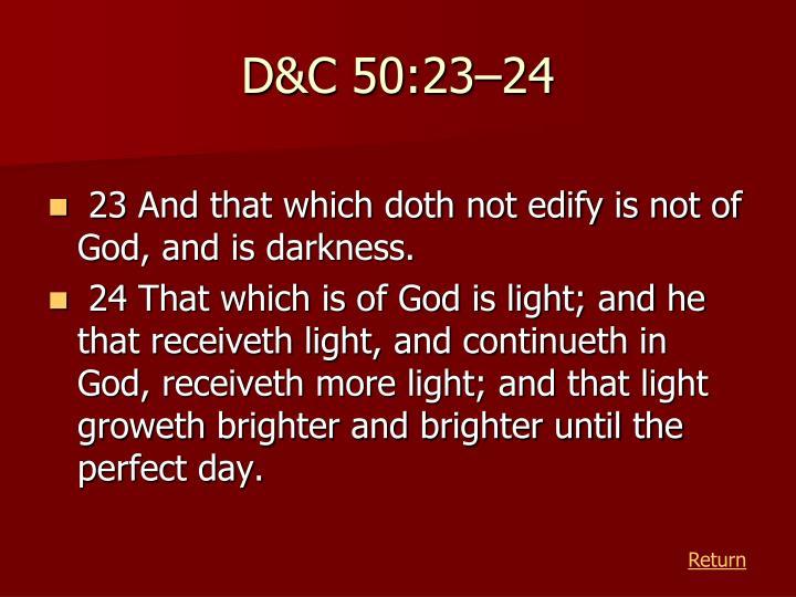 D&C 50:23–24
