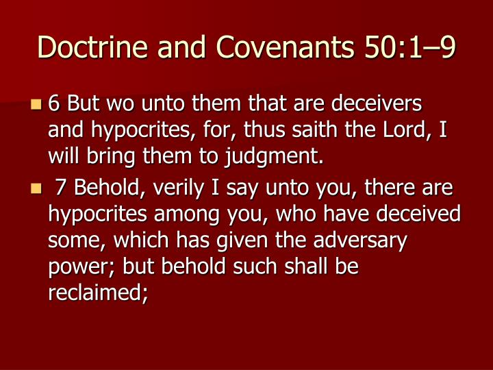 Doctrine and Covenants 50:1–9