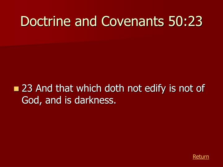 Doctrine and Covenants 50:23