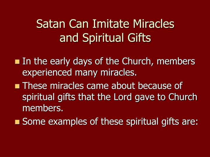 Satan Can Imitate Miracles