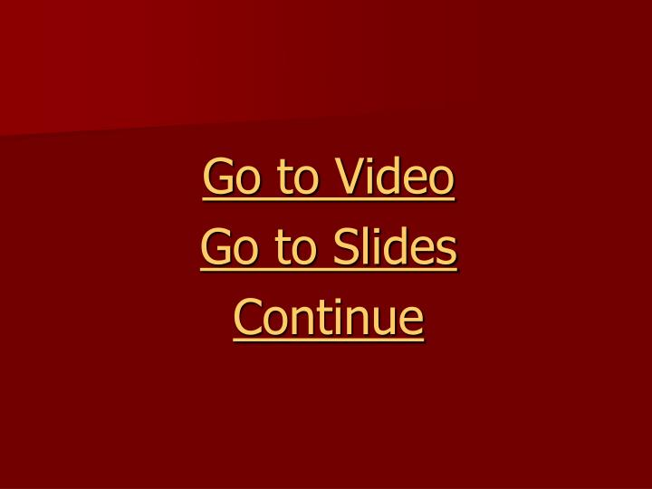 Go to Video