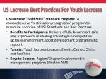us lacrosse best practices for youth lacrosse