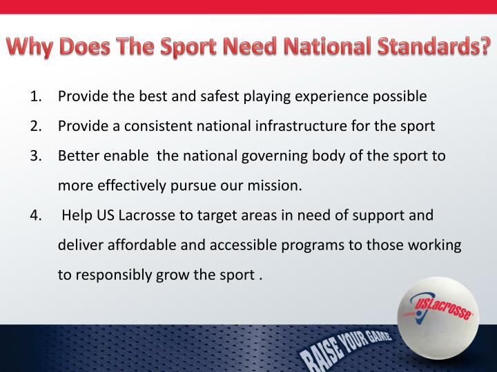 Why Does The Sport Need National Standards?