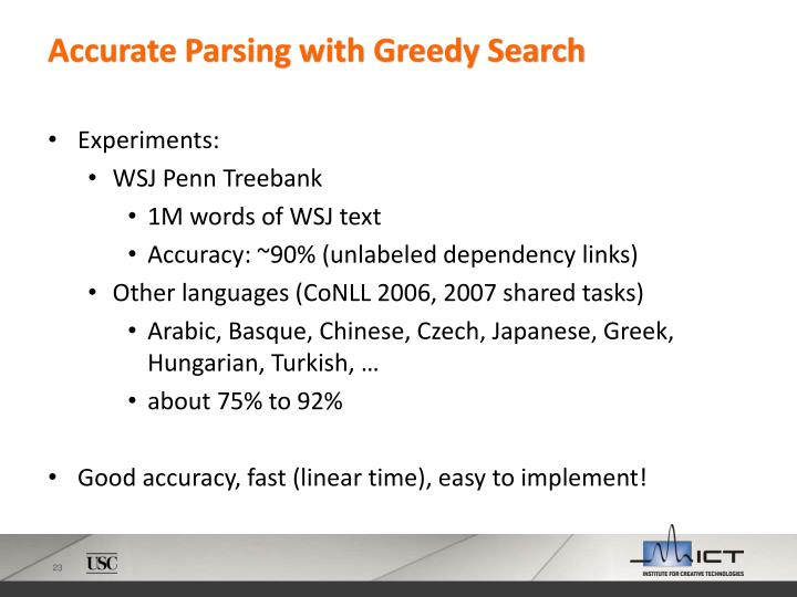 Accurate Parsing with Greedy Search
