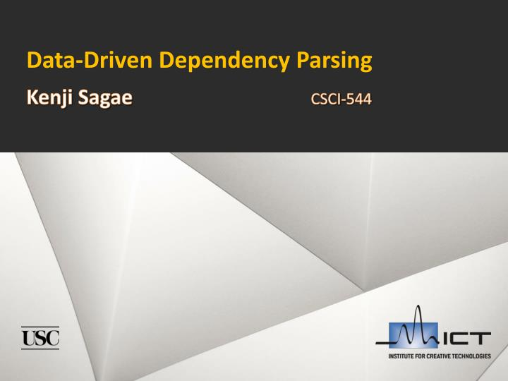 Data driven dependency parsing