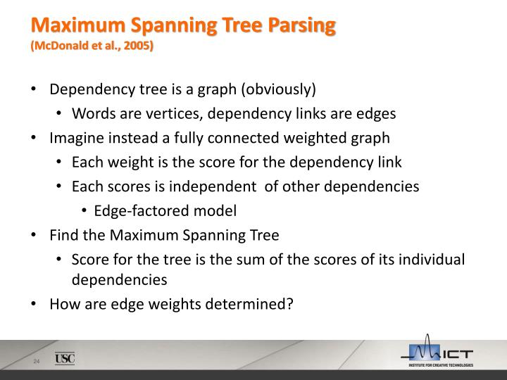Maximum Spanning Tree Parsing