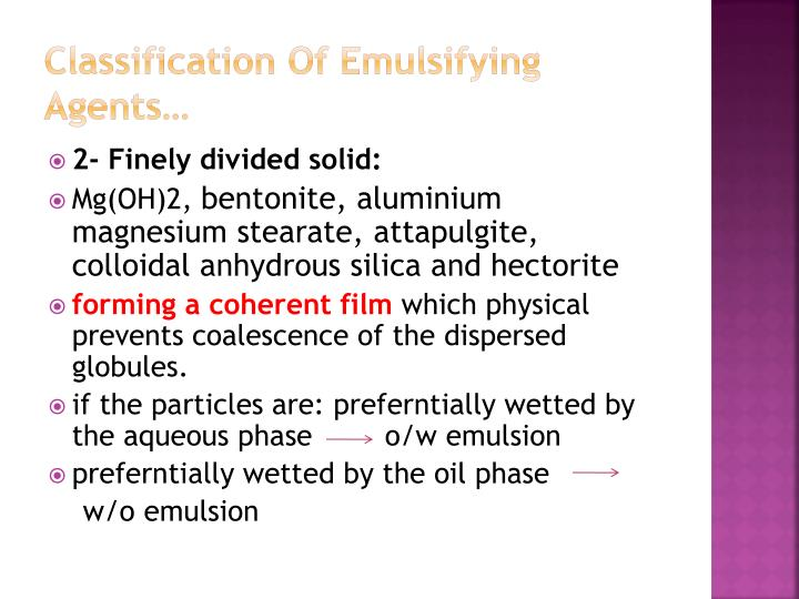 Classification Of Emulsifying Agents…