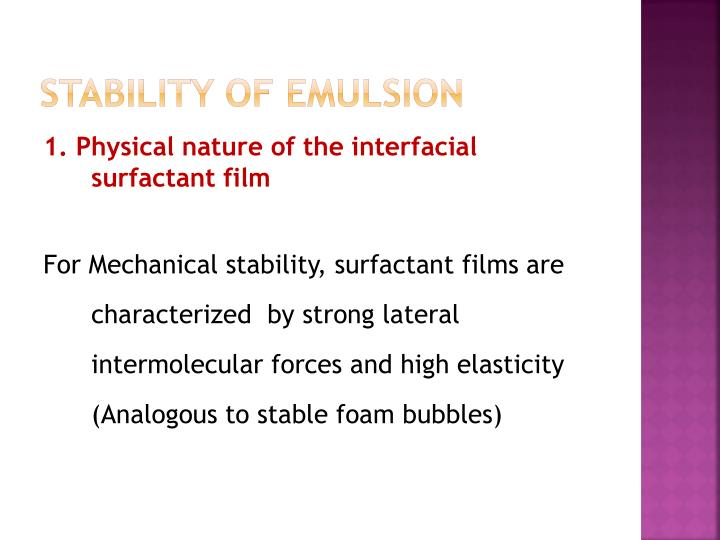 STABILITY OF EMULSION