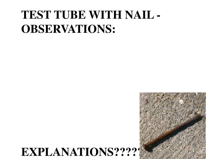 TEST TUBE WITH NAIL -