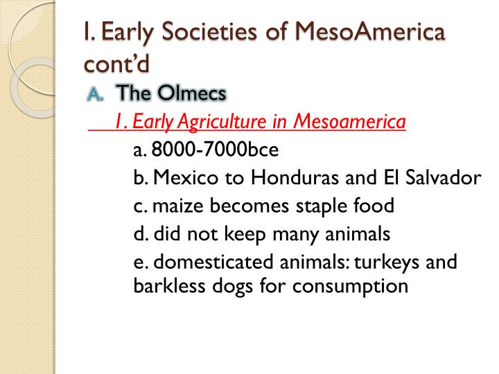 I early societies of mesoamerica cont d