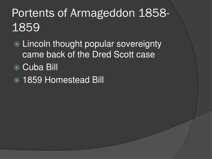 Portents of Armageddon 1858-1859