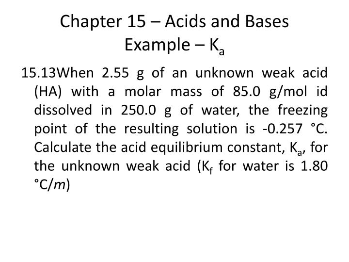 Chapter 15 – Acids and Bases