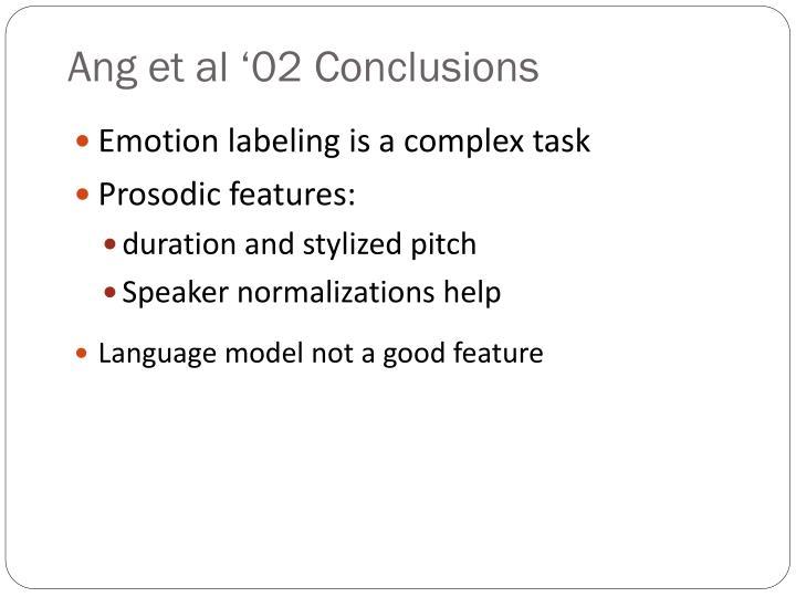 Ang et al '02 Conclusions