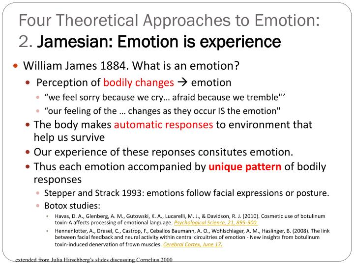 Four Theoretical Approaches to Emotion: 2.