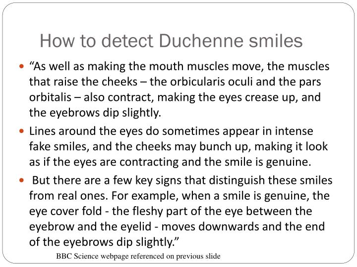 How to detect Duchenne smiles