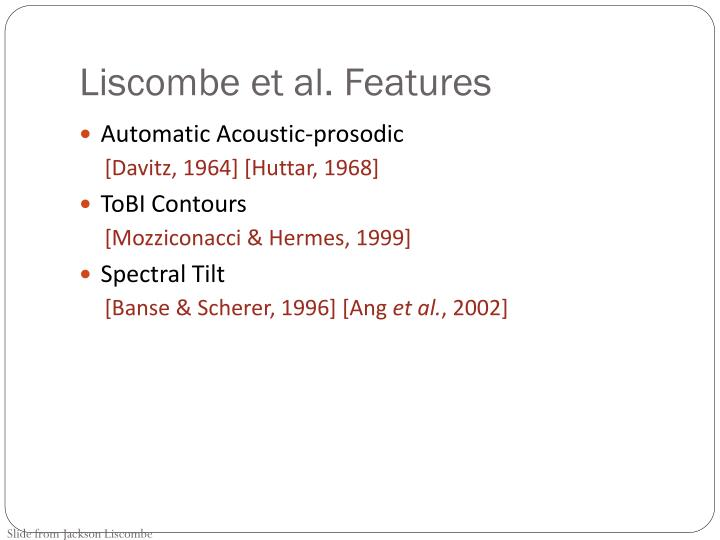 Liscombe et al. Features