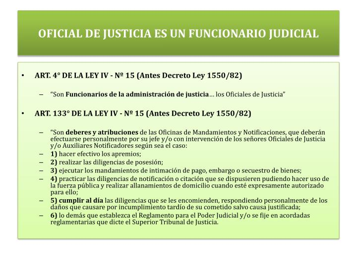 OFICIAL DE JUSTICIA ES UN FUNCIONARIO JUDICIAL