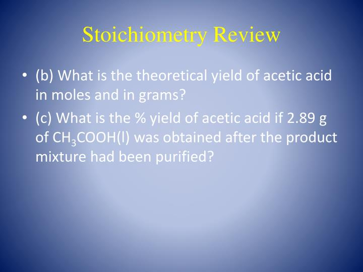 Stoichiometry review1