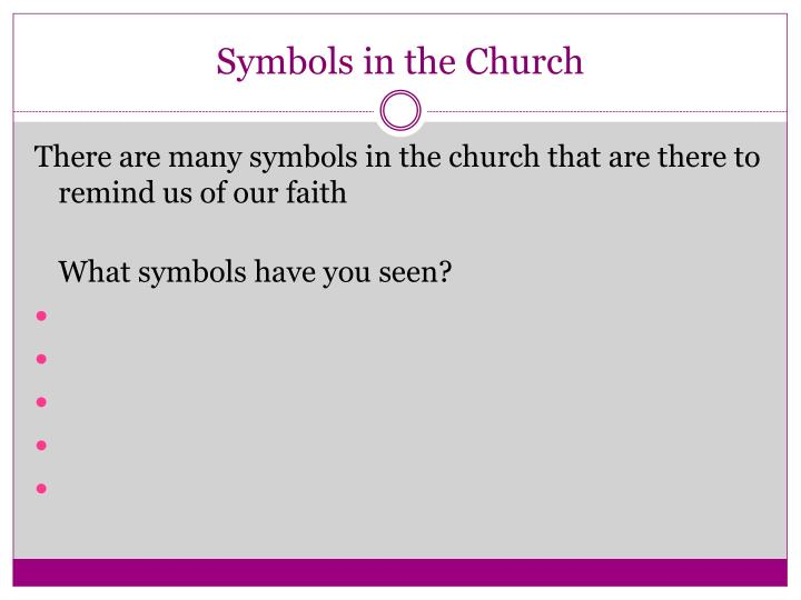 Symbols in the Church