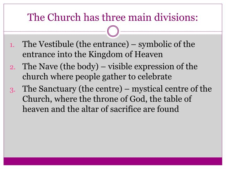 The Church has three main divisions: