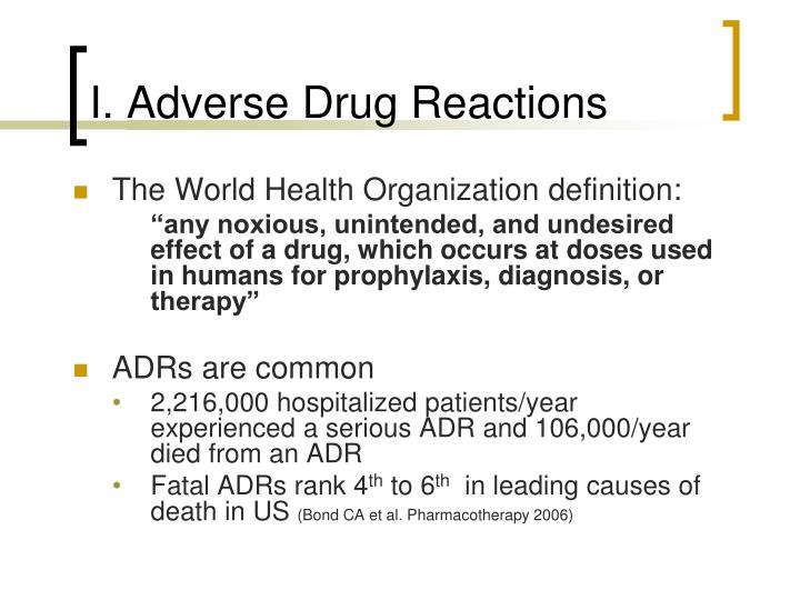 I. Adverse Drug Reactions