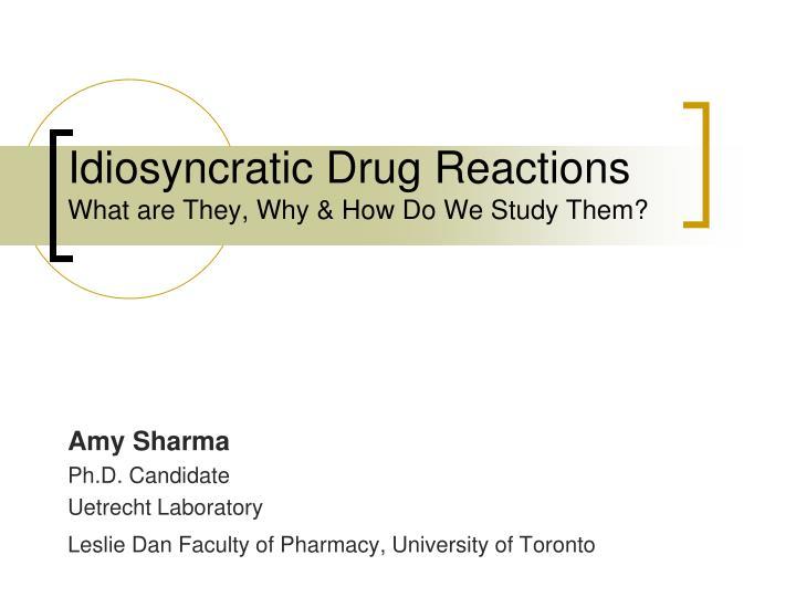 Idiosyncratic Drug Reactions