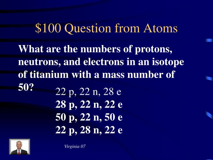$100 Question from Atoms