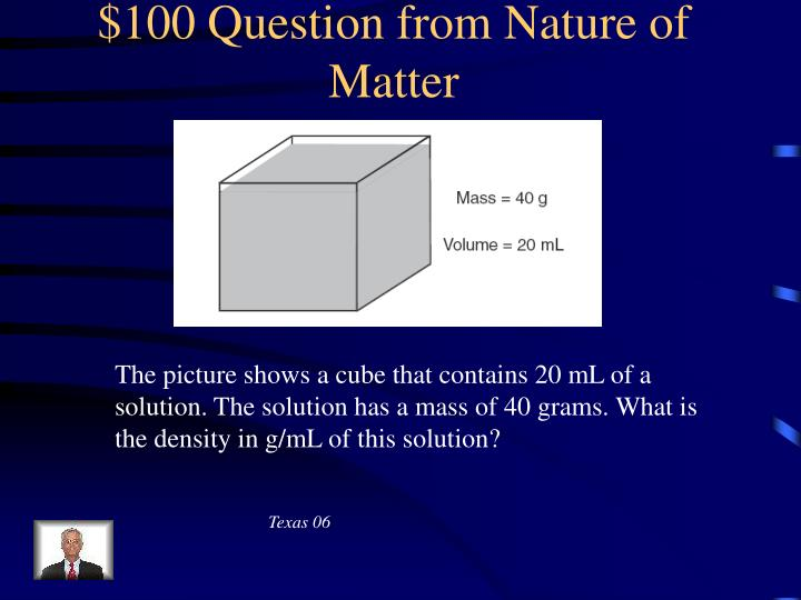 $100 Question from Nature of Matter