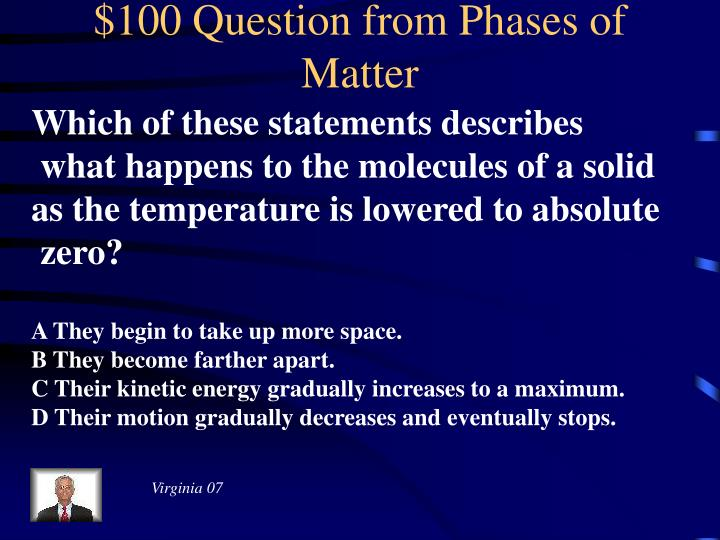 $100 Question from Phases of Matter