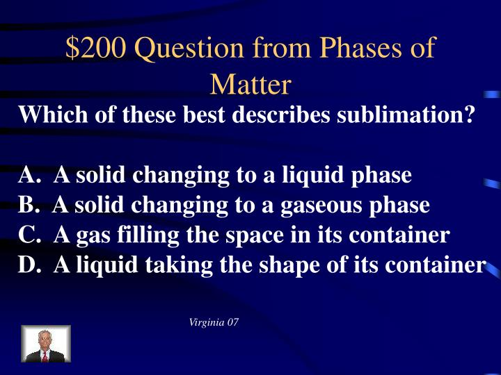 $200 Question from Phases of Matter