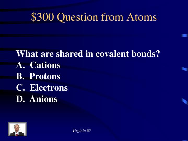 $300 Question from Atoms