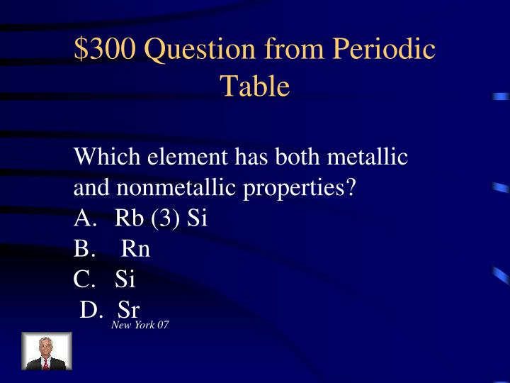 $300 Question from Periodic Table