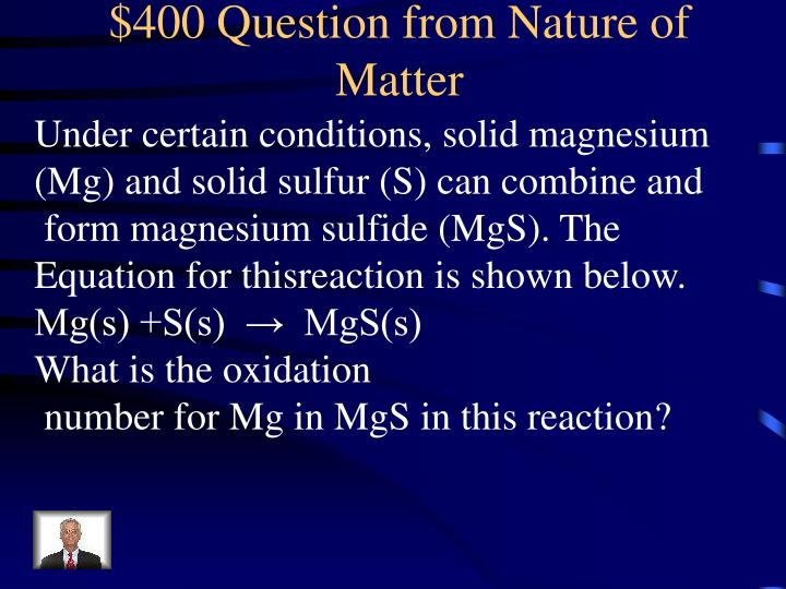 $400 Question from Nature of Matter