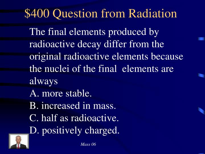 $400 Question from Radiation