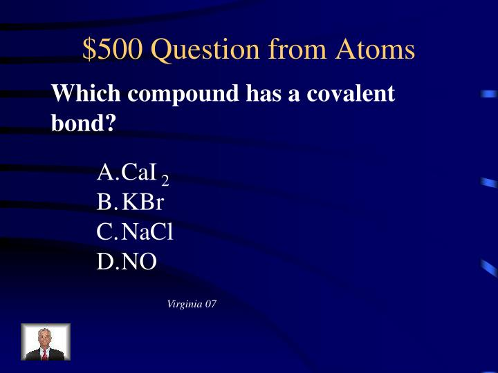 $500 Question from Atoms