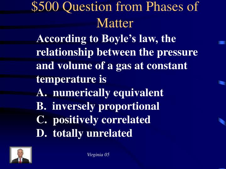 $500 Question from Phases of Matter