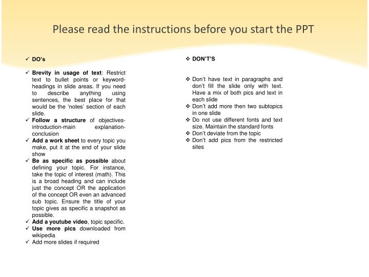 Please read the instructions before you start the PPT