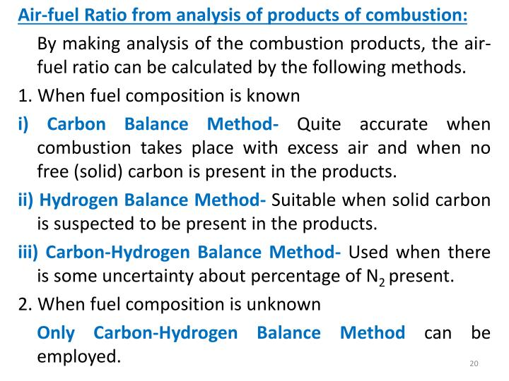 Air-fuel Ratio from analysis of products of combustion: