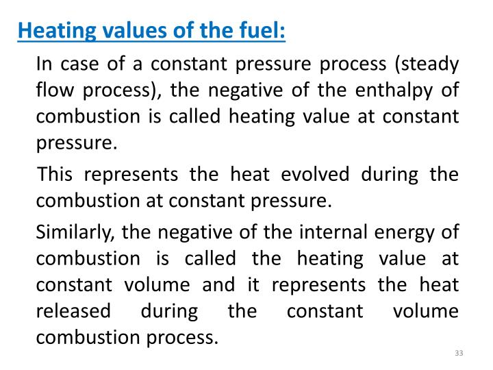 Heating values of the fuel: