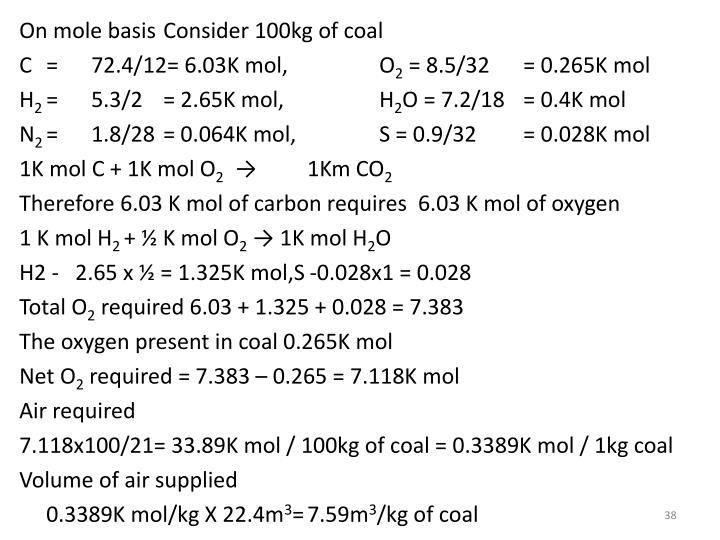 On mole basisConsider 100kg of coal