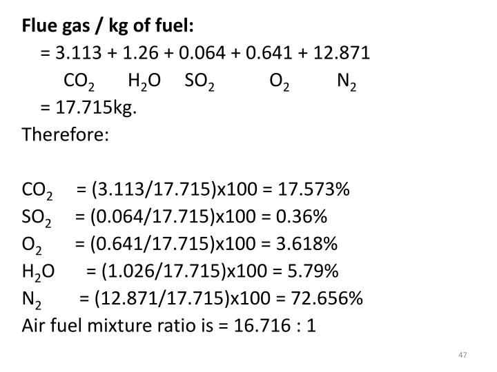 Flue gas / kg of fuel: