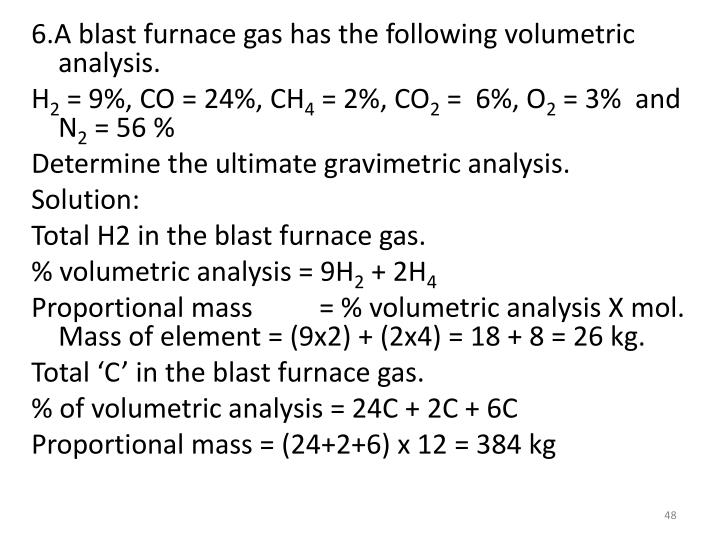 6.A blast furnace gas has the following volumetric analysis.