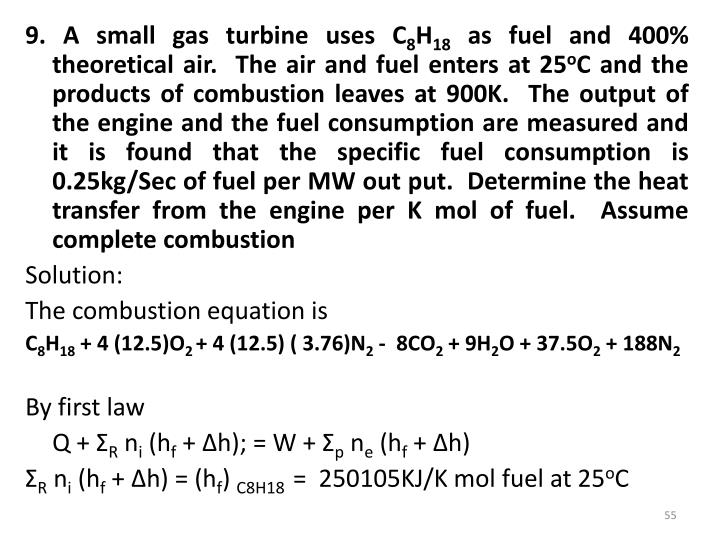 9. A small gas turbine uses C