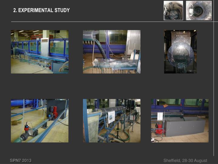 2. EXPERIMENTAL STUDY