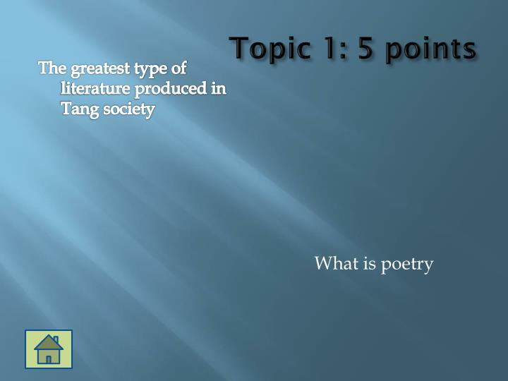 Topic 1: 5 points