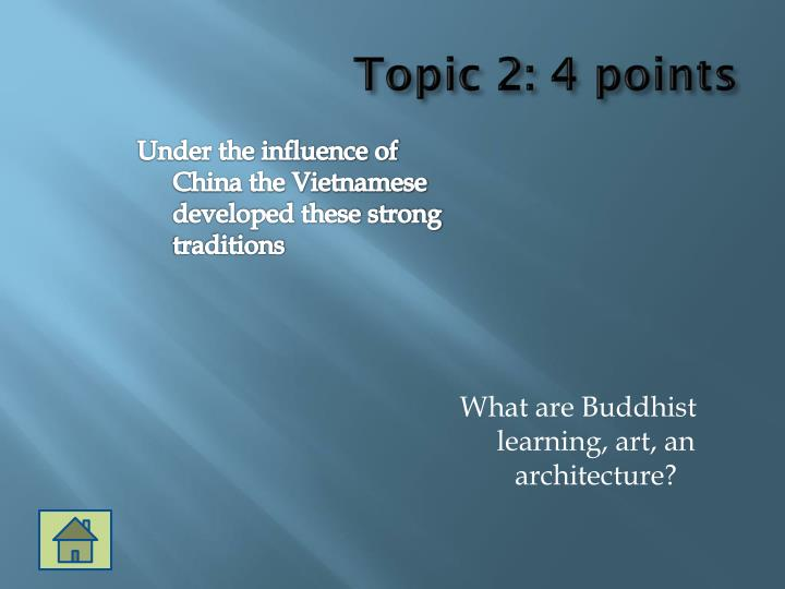 Topic 2: 4 points
