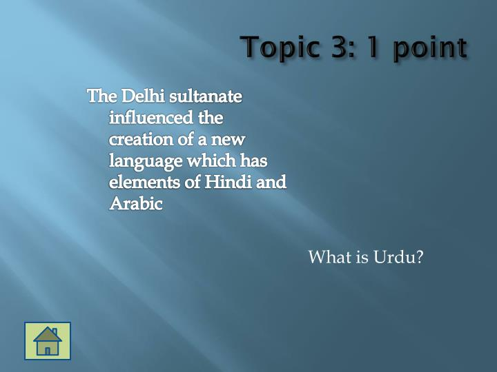 Topic 3: 1 point