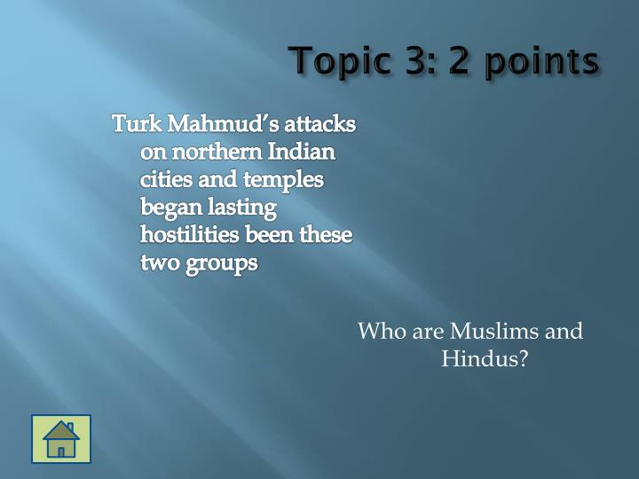 Topic 3: 2 points