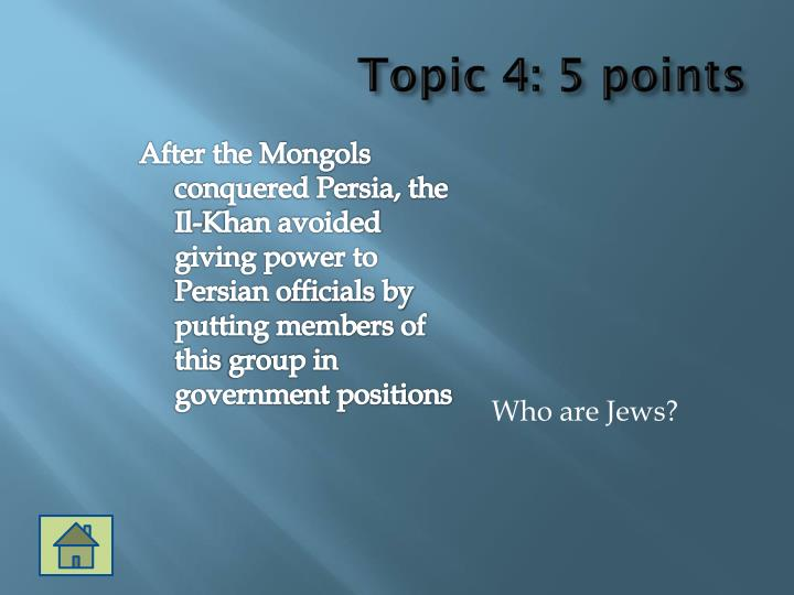 Topic 4: 5 points