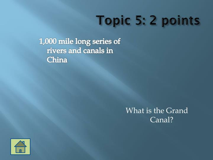 Topic 5: 2 points